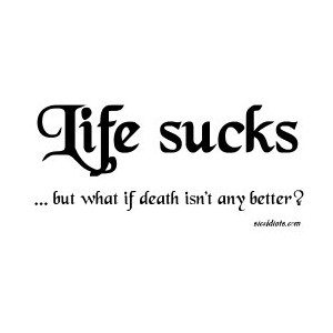 Life Sucks Quote Pleasing Life Sucks Quote 11  Quotesbae