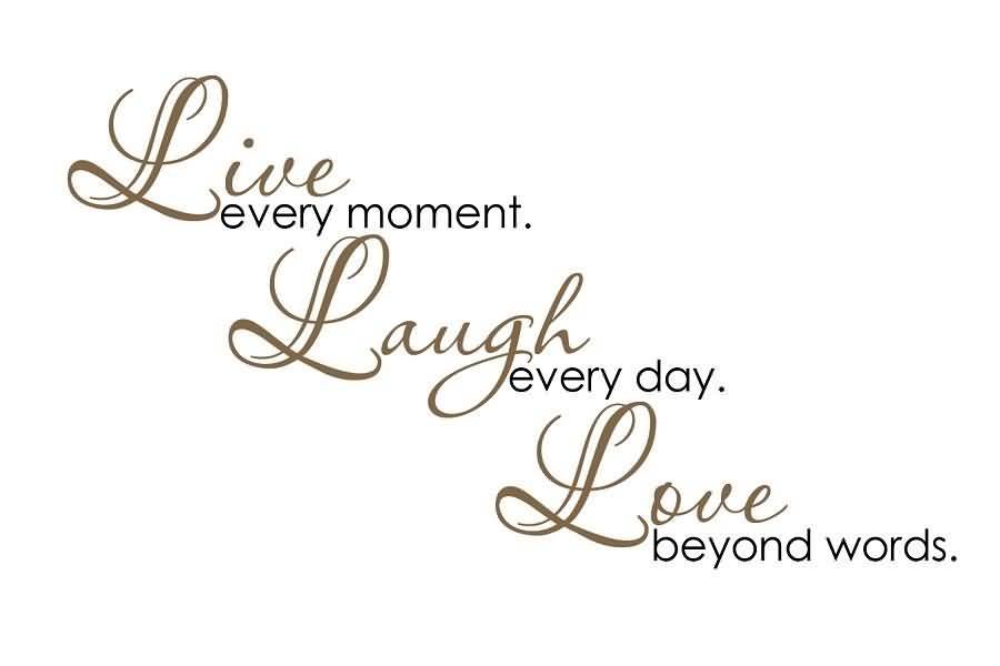 Live Love Laugh Quote Amusing Live Love Laugh Quotes 09  Quotesbae