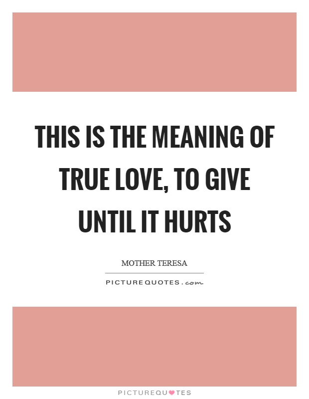 The Meaning Of Love Quotes Prepossessing Meaning Of Love Quotes 12  Quotesbae