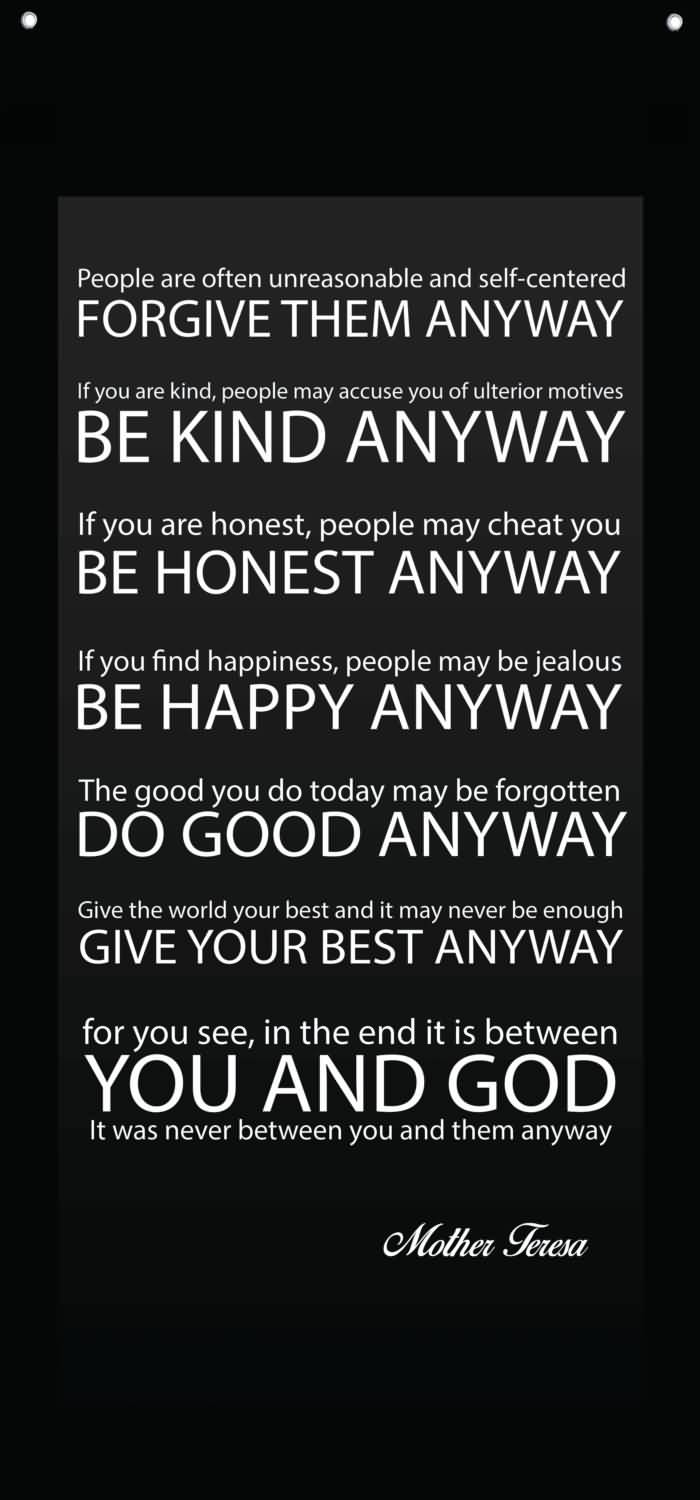 Mother Teresa Quote Love Them Anyway Mother Teresa Quote Love Them Anyway 18  Quotesbae