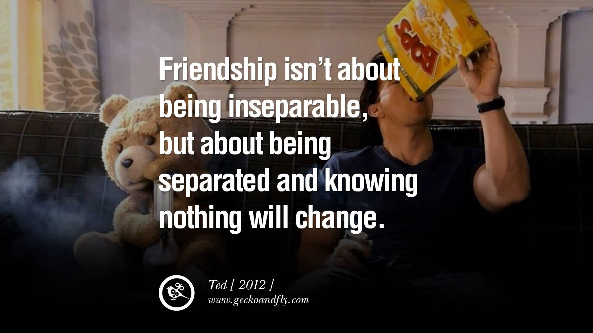 About Friendship Quotes Movie Quotes About Friendship 03  Quotesbae