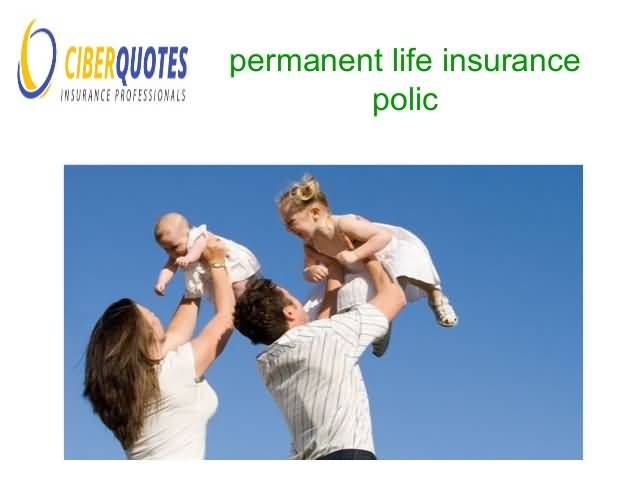 Permanent Life Insurance Quotes Entrancing 20 Permanent Life Insurance Quotes Online  Quotesbae