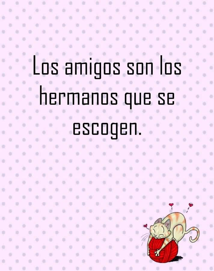 Quotes About Friendship In Spanish Unique Quotes About Friendship In Spanish 08  Quotesbae