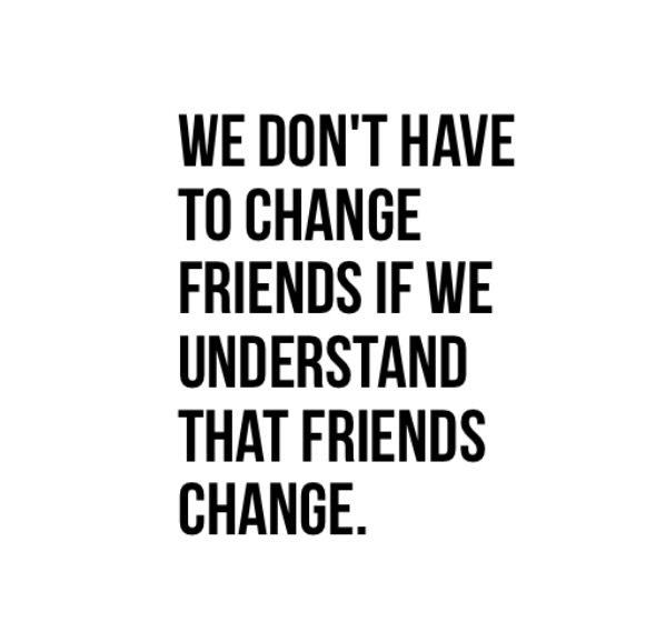 Quotes About Friendships Changing Brilliant Quotes About Friendships Changing 01  Quotesbae