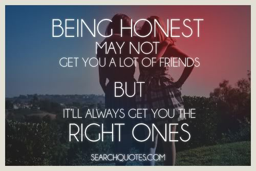 Quotes About Honesty In Friendship Prepossessing Quotes About Honesty In Friendship 15  Quotesbae