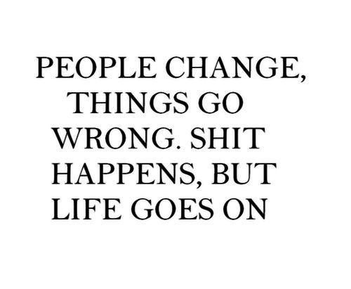 Quotes About Life Goes On Fair Quotes About Life Goes On 06  Quotesbae