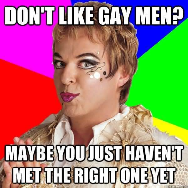 Very funny gay guy memes picture