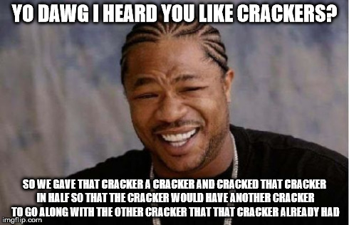 Cracker Meme Funny Image Photo Joke 12