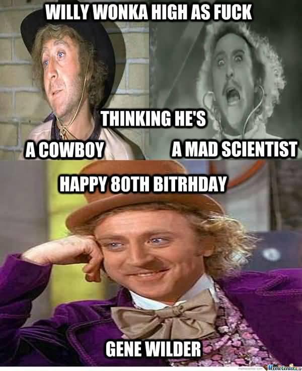 Funniest Gene Wilder Meme Photo