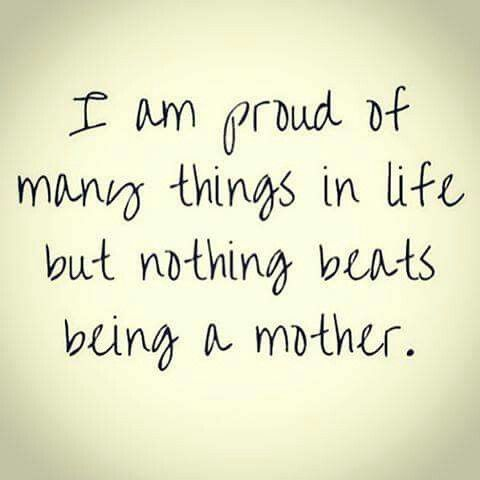 Quotes Of A Proud Mother Meme Image 18