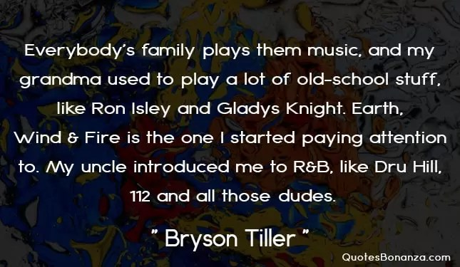picture quote of bryson tiller