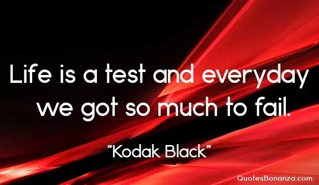 kodak black picture quote