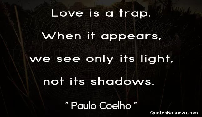 love is a trap quote