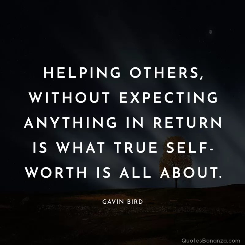 Quotes About Helping Others: Helping Others Quotes