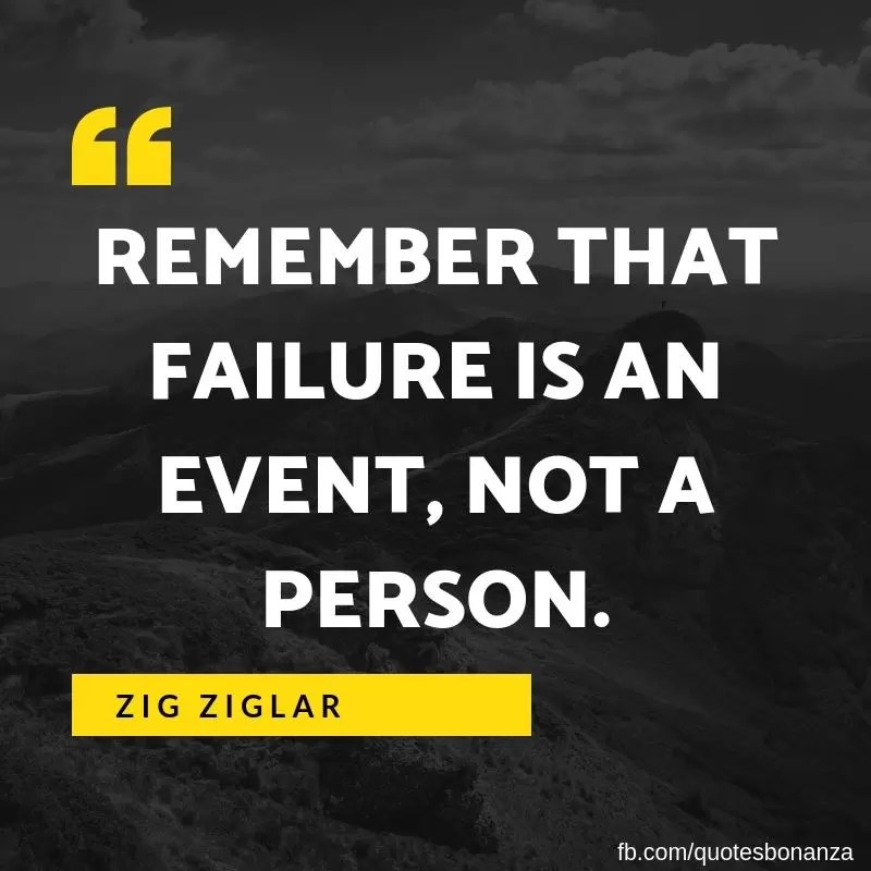 remember that failure is an event not a person zig ziglar quote