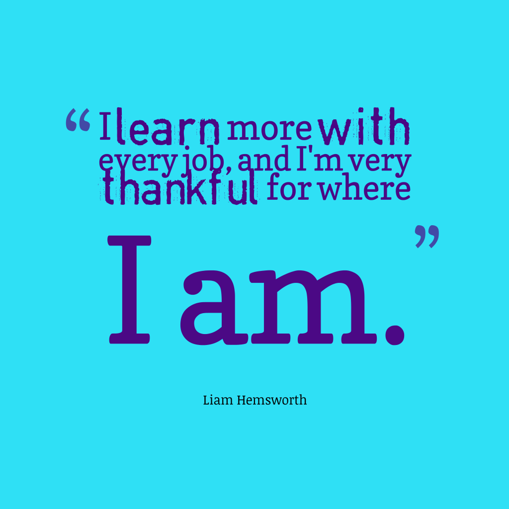 Picture Liam Hemsworth Quote About Thankful