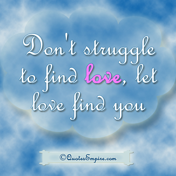 Love Finds You Quote: Inspiring Society Through