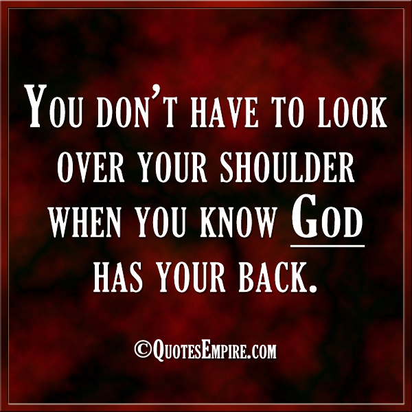 God Has Your Back Quotes Empire