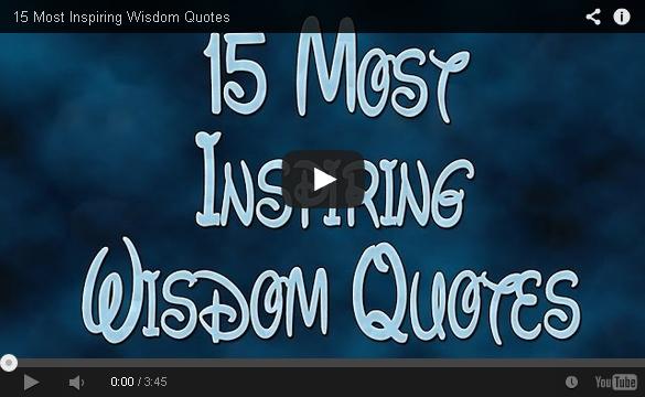 15 Most Inspiring Wisdom Quotes