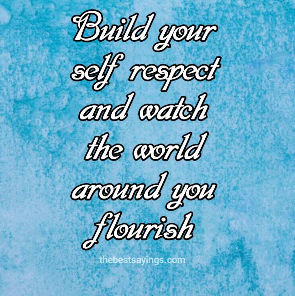 Build your self-respect