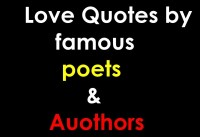 love quotes by famous poets and authors love quotes by