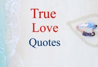 True Love Quotes and Sayings Deep amp Real Emotions