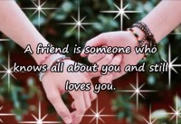 Friendship quotes A friend is someone who knows all
