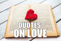 Top Beautiful Quotes On Love