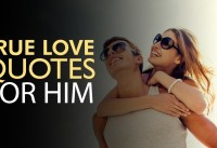 True Love Quotes for Him Words For The Soul