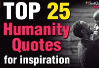 Best  Humanity Quotes that will touch your heart