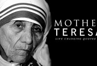 Mother Teresa LIFE CHANGING Quotes