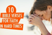 BIBLE VERSES FOR FAITH IN HARD TIMES