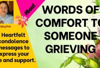 WORDS OF COMFORT TO SOMEONE GRIEVING
