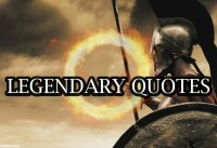 LEGENDARY QUOTES perfect motivation