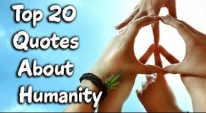 Top  Humanity Sayings amp Humanity Quotes Wise Old