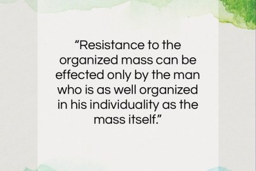 "Carl Jung quote: ""Resistance to the organized mass can be…""- at QuotesQuotesQuotes.com"