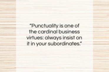"Don Marquis quote: ""Punctuality is one of the cardinal business…""- at QuotesQuotesQuotes.com"