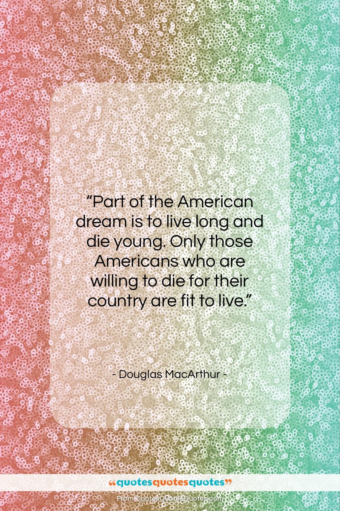 Douglas Macarthur Quotes 5