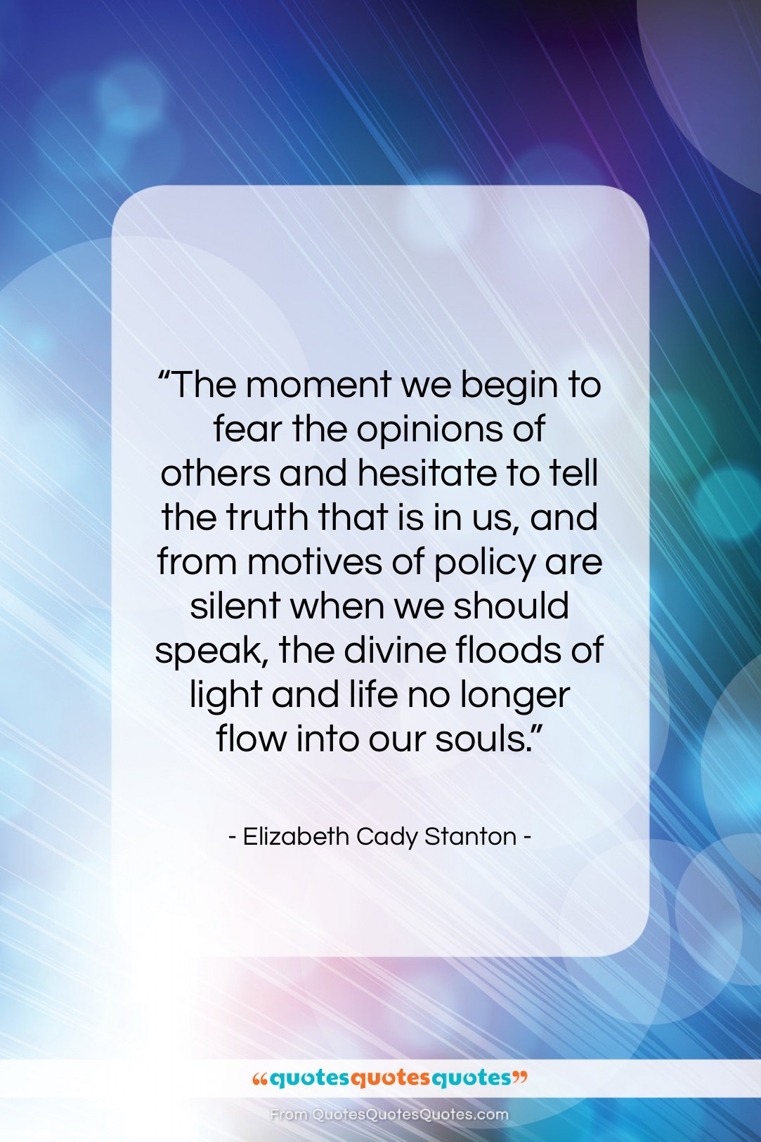 Get the whole Elizabeth Cady Stanton quote: \