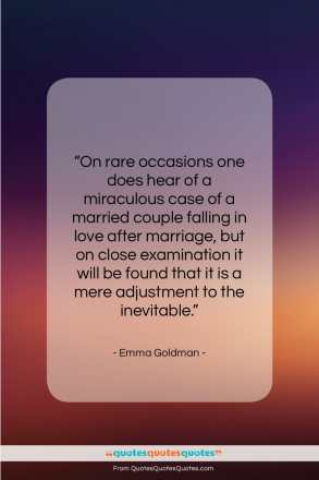 """Emma Goldman quote: """"On rare occasions one does hear of…""""- at QuotesQuotesQuotes.com"""