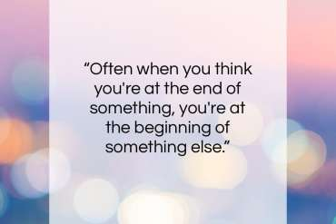 """Fred Rogers quote: """"Often when you think you're at the…""""- at QuotesQuotesQuotes.com"""