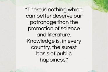 "George Washington quote: ""There is nothing which can better deserve our patronage…""- at QuotesQuotesQuotes.com"