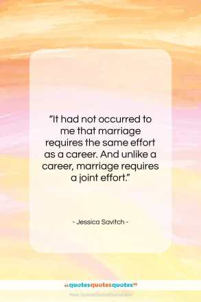 """Jessica Savitch quote: """"It had not occurred to me that…""""- at QuotesQuotesQuotes.com"""
