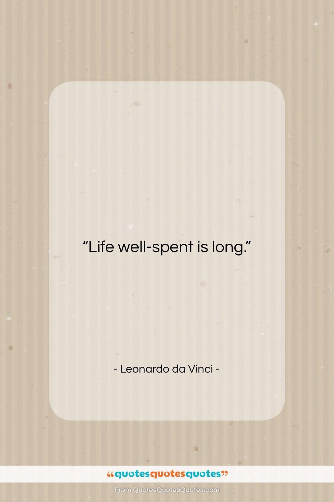 Get the whole Leonardo da Vinci quote: \