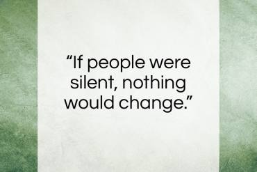 """Malala Yousafzai quote: """"If people were silent, nothing would change…""""- at QuotesQuotesQuotes.com"""