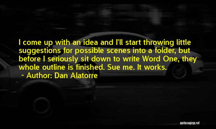 Dan Alatorre Quotes 1630797