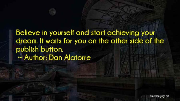 Dan Alatorre Quotes 1745931