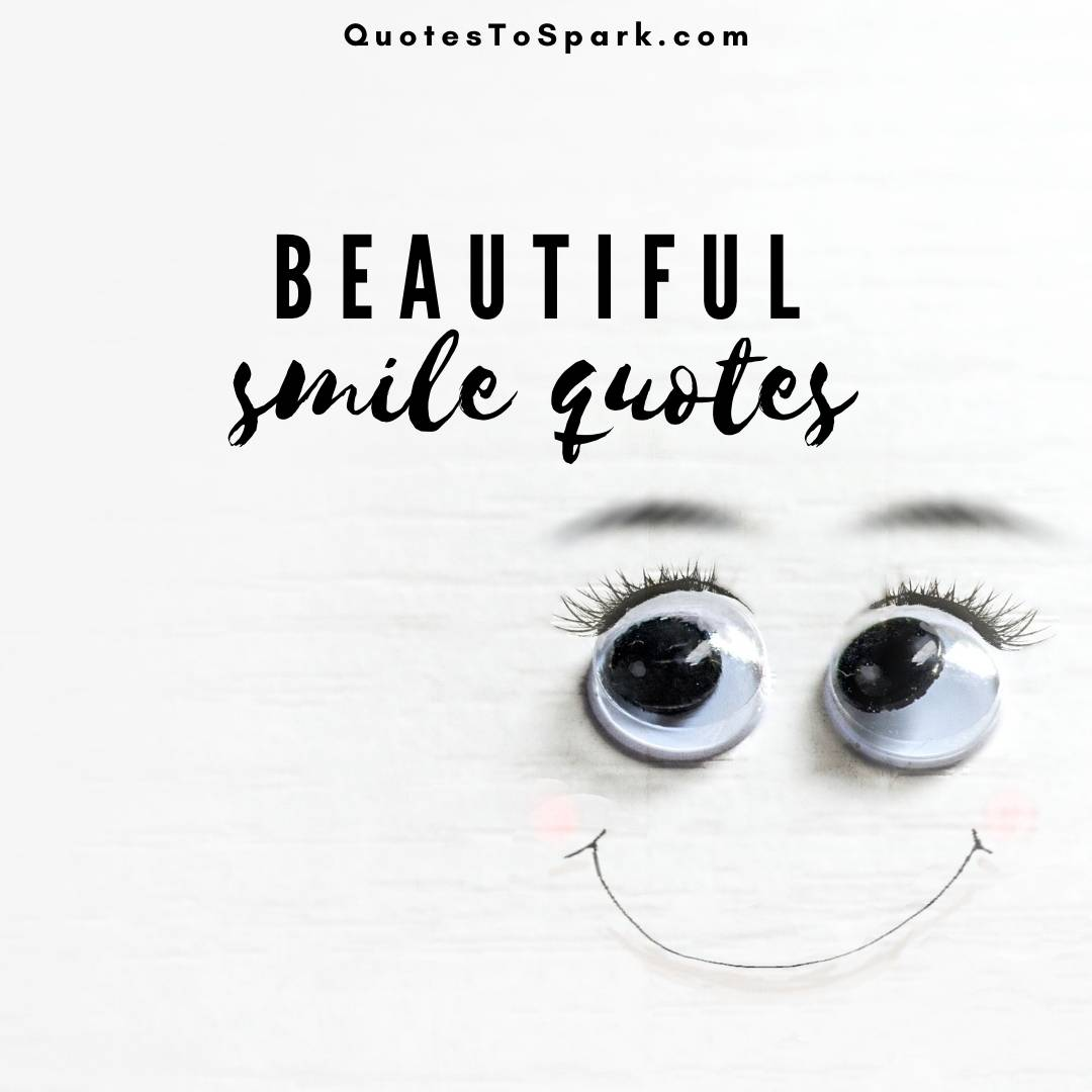 100 Beautiful Smile Quotes With Inspiring Videos And Images