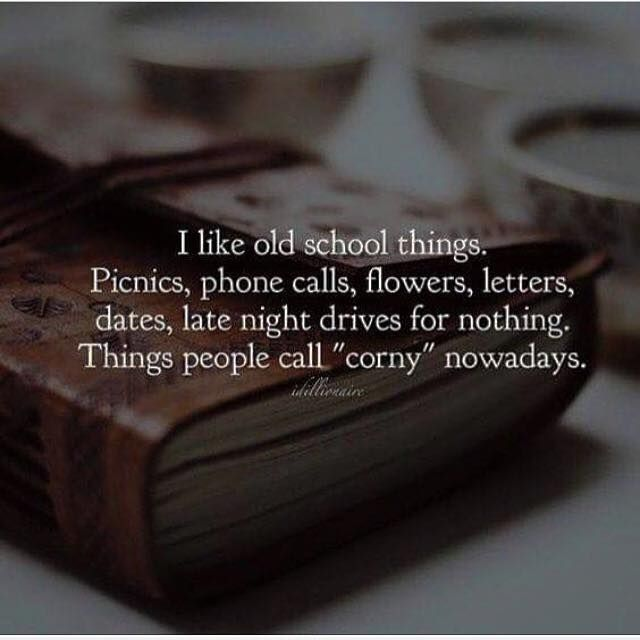 Inspirational Positive Quotes :I like old school things ...