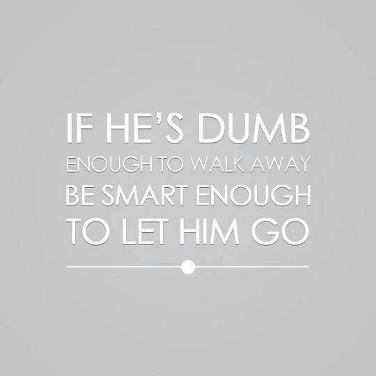 Breaking Up And Moving On Quotes :He\'s not worth it ...